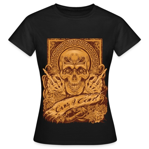 Cuz I Can! mexican - Frauen T-Shirt