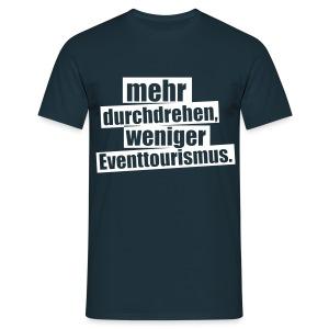Durchdrehen Shirt - Männer T-Shirt