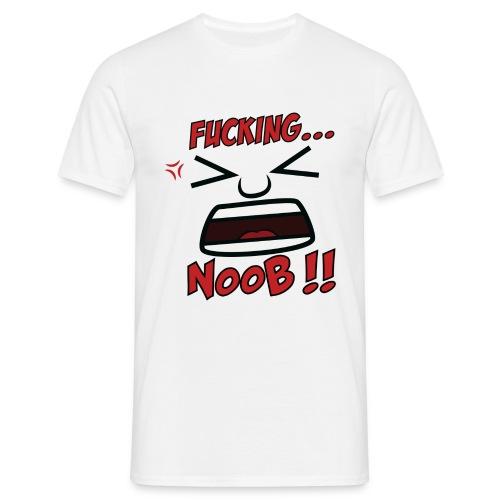 Fucking... Noob !! - T-shirt Homme