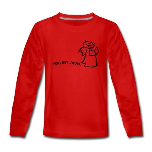 FÖRLÄST JÄVEL - Långärmad premium T-shirt tonåring