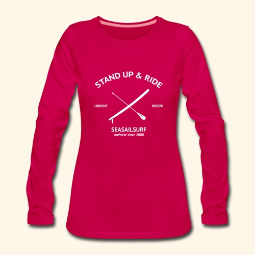 Sweat-shirt Stand-Up - T-shirt manches longues Premium Femme