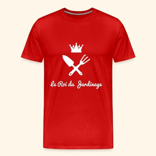 le roi du jardinage - T-shirt Premium Homme