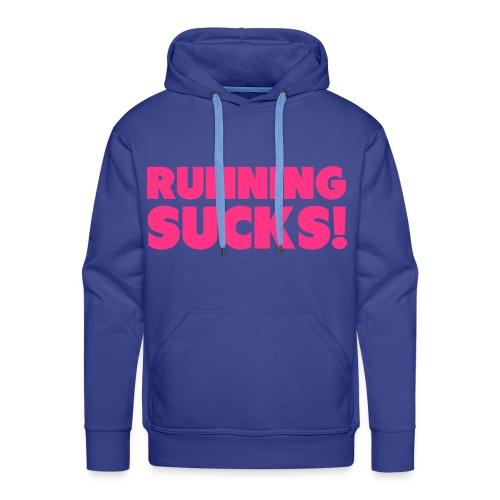 Running Sucks Men's Hoodie - Men's Premium Hoodie
