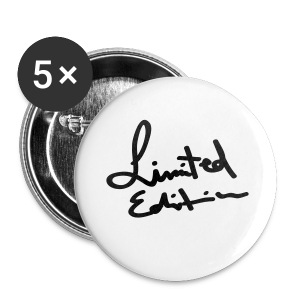 LIMITED Edition - Badge grand 56 mm