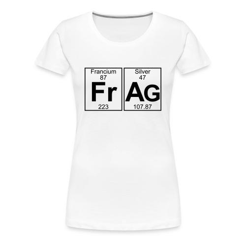 Fr-Ag (frag) - Full - Women's Premium T-Shirt