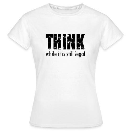 Think while - schwarz - Frauen T-Shirt