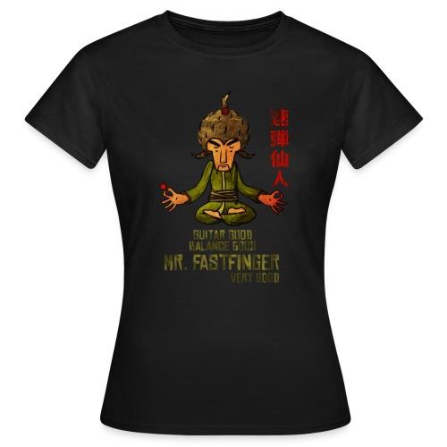 Mr. Fastfinger good ladies - Women's T-Shirt