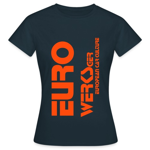 Ladies Eurowerks Orange - Women's T-Shirt