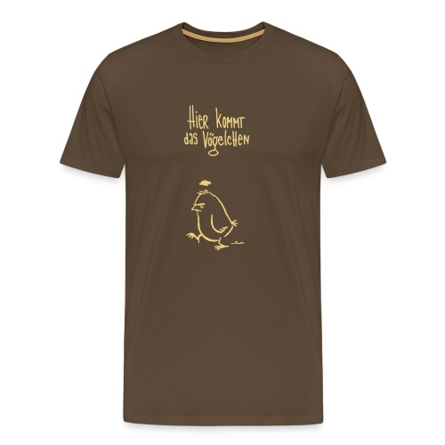 hier kommt das vögelchen 2 - Männer Premium T-Shirt