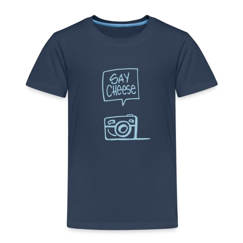 say cheese 1 - Kinder Premium T-Shirt