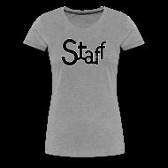 Camisetas ~ Camiseta premium mujer ~ Camiseta mujer Staff