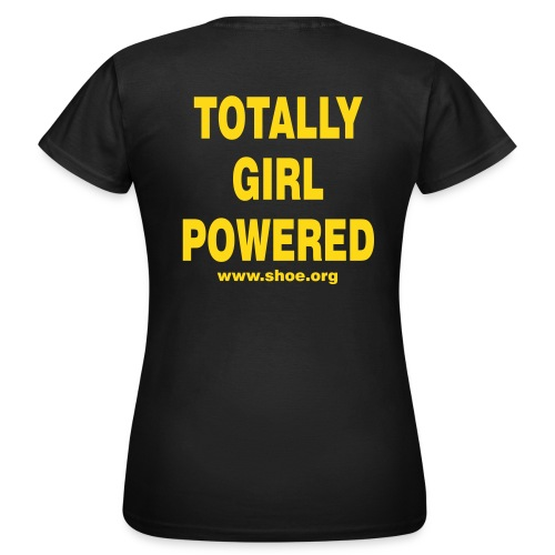 Original SHOE T-Shirt - TOTALLY GIRL POWERED - Frauen T-Shirt