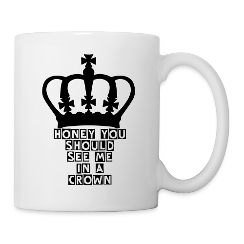 Honey You Should See Me In A Crown- Sherlock Mug - Mug