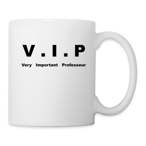 Mug V.I.P - Very Important Professeur - Mug blanc