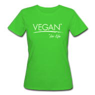 T-Shirts ~ Frauen Bio-T-Shirt ~ Womens - VEGAN* for life