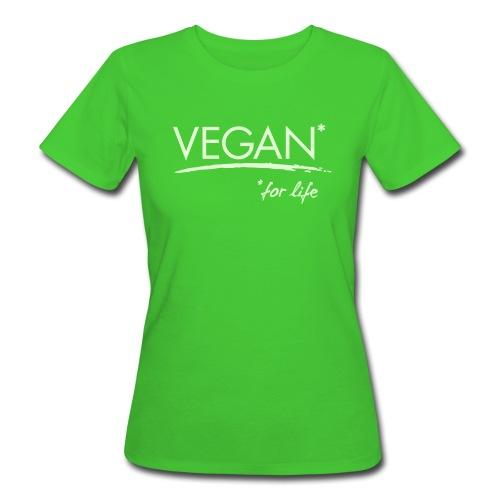 Womens - VEGAN* for life - Frauen Bio-T-Shirt