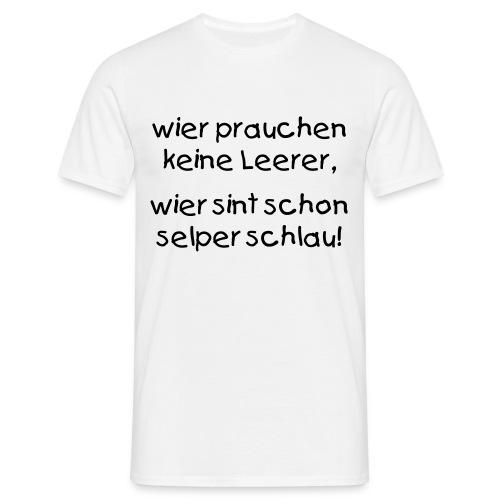 Schlaues T.Shirt - Männer T-Shirt