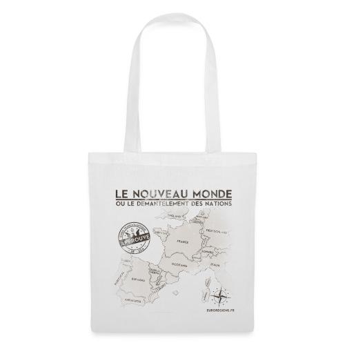 SAC en tissu le nouveau monde - Tote Bag