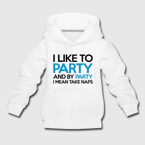I Like To Party Gensere - Premium Barne-hettegenser