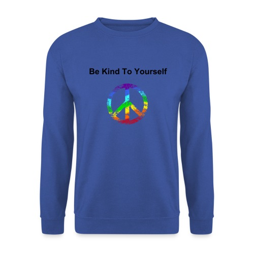 Be kind to yourself! - Men's Sweatshirt