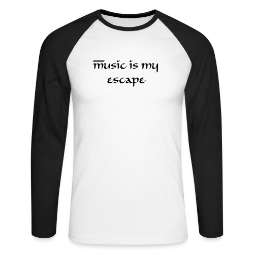 music is my escape - Men's Long Sleeve Baseball T-Shirt