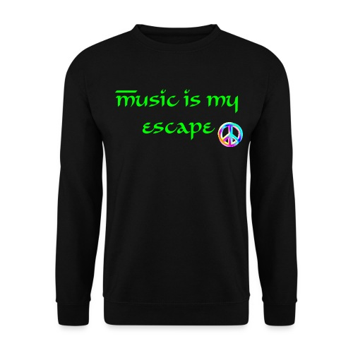 music is my escape - Men's Sweatshirt