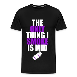 The Only Thing I Smoke is Mid (purple) - Men's Premium T-Shirt