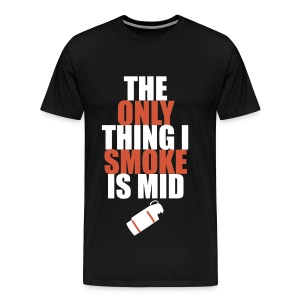 The Only Thing I Smoke is Mid (red) - Men's Premium T-Shirt