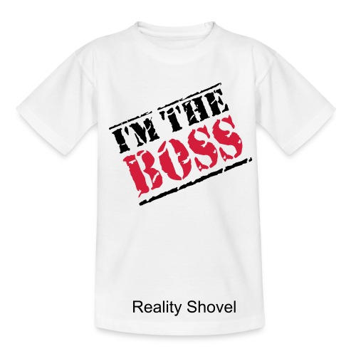 Da Bossss! - Teenage T-Shirt