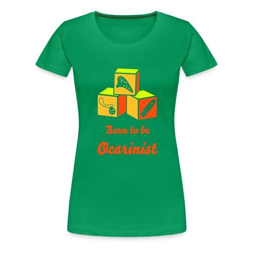 Born to be Ocarinist Orange - Women's Premium T-Shirt