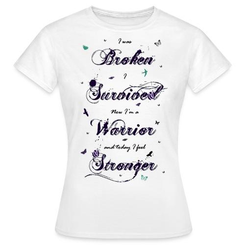 Forever Unbroken - Women's T-Shirt