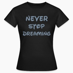 Dream T-Shirts
