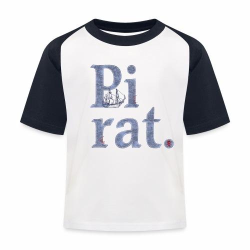 Pirat, Seeräuber, Schiff, Totenkopf, Abenteuer, Geburtstag - Kinder Baseball T-Shirt