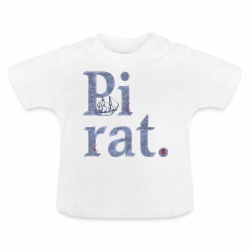 Pirat, Seeräuber, Schiff, Totenkopf, Abenteuer, Geburtstag - Baby T-Shirt