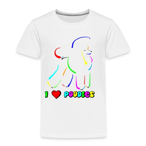 I love poodles - Kids' Premium T-Shirt