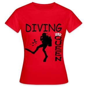 Diving Queen - Frauen T-Shirt