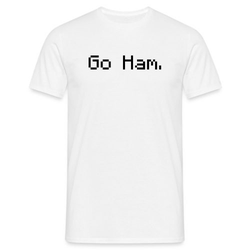 The 'Go Ham' T-Shirt [Male] - Men's T-Shirt