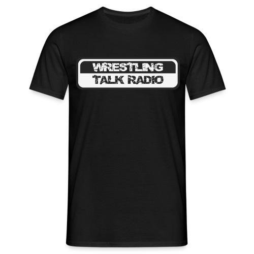 Männer T-Shirt - Wrestling,WTR,Tschakka,Shirt,Podcast