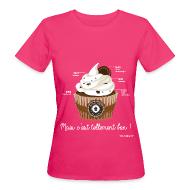 Tee shirts ~ Tee shirt Bio Femme ~ T-SHIRT bio femme cupcake