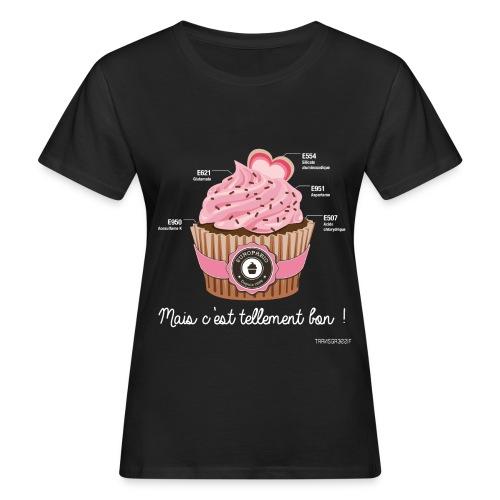 T-SHIRT bio femme cupcake - T-shirt bio Femme