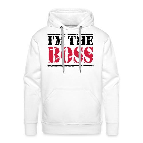 I'M THE BOSS - Sweat-shirt à capuche Premium pour hommes
