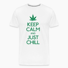 Keep Calm and just chill T-Shirts