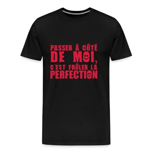 Passer à côté de moi... - T-shirt Premium Homme