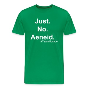 Just No Aeneid. M - Men's Premium T-Shirt