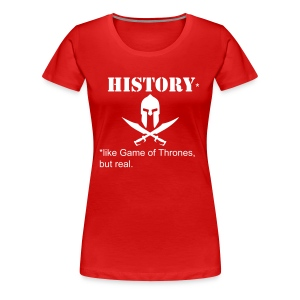 Like Game of Thrones... F - Women's Premium T-Shirt