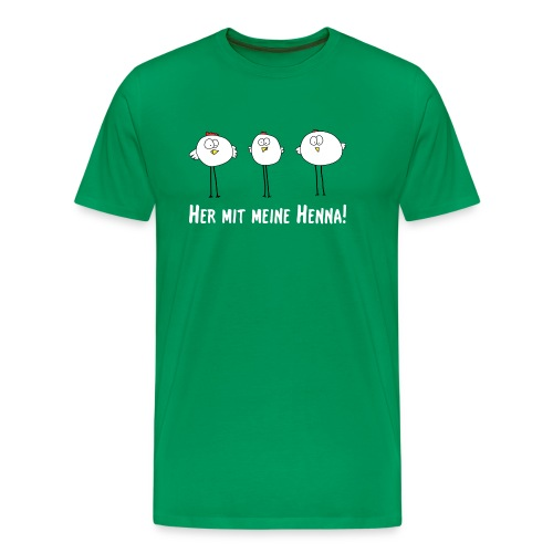 Shirt Her mit meine Henna! - Männer Premium T-Shirt