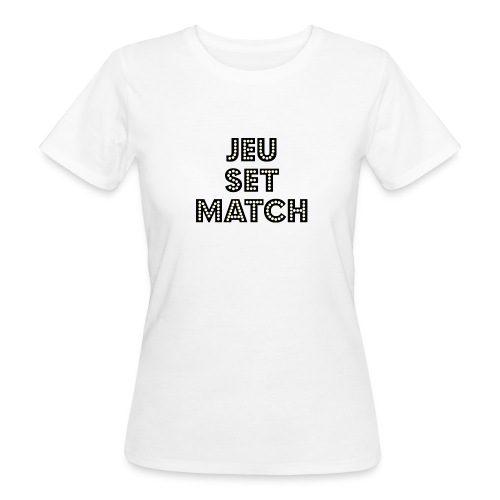 JEU SET MATCH Organic T-Shirt for girls - Women's Organic T-Shirt
