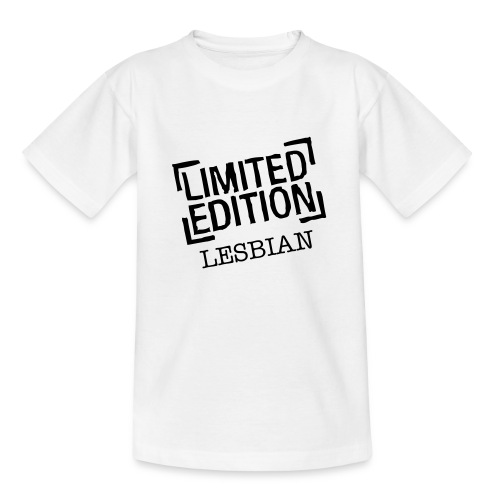 ' Limited Edition Lesbian' - Teenage T-Shirt