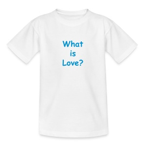 Kinder T-Shirt What is Love? - Kinder T-Shirt