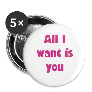 5 All I want is you Buttons pink - Buttons klein 25 mm
